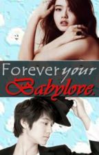 Forever Your Babylove by ohmyisay