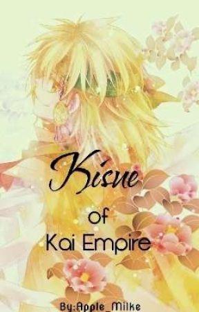Kisue of Kai Empire [Zeno Fanfic] by Scorching_SeaSalt