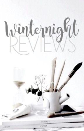 Winternight Reviews (CLOSED) by DanceOfWinter