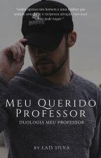 Meu Querido Professor© #1 by Las_anha