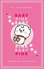 Baby Pink | K. Seokjin ✔ by inah-sensei