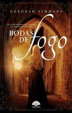 Bodas de Fogo by hellogabs