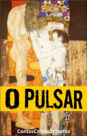 O pulsar by ContosCronicosTextos