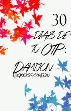 30 días de tu OTP: Damijon by Ghost-Shadow