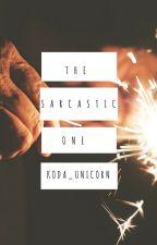 The Sarcastic One by koda_unicorn