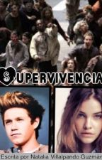 Supervivencia  (Niall Horan y tu) by Natt1DLove