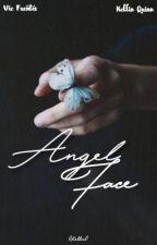 Angel Face || Kellic ✔️ by 0Kellic0