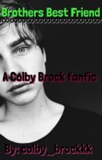 Brothers Best Friend *a Colby Brock fanfic* (COMPLETED) by colby_brockkk
