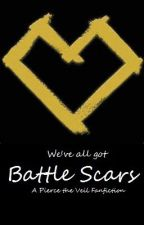 We've all got Battle Scars. {Pierce the Veil}{Completed} by piercethesnow