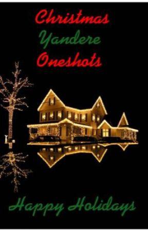 Christmas Yandere Oneshots: Happy Holidays - Yandere Dean