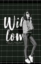 Willow by transfigured