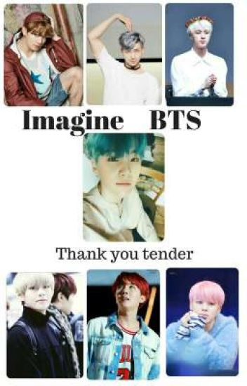 Thank You Tender - Imagine BTS