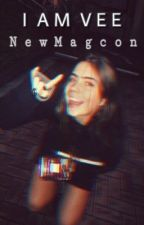 I  A M  V E E / New Magcon  by dreamygirlxcx