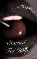 Starved for help by kadkins