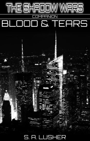 Blood & Tears (A Shadow Wars Companion)