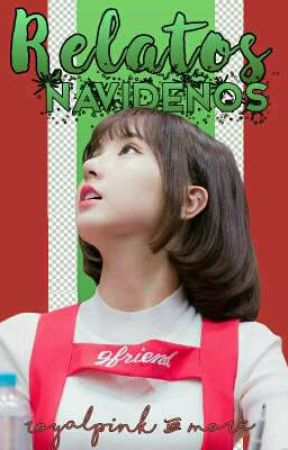 relatos navideños kpop 🎄 by royaIpink