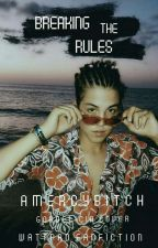 Breaking the Rules || MLE by amercybitch