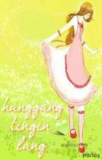 Hanggang Tingin Lang (Tula) by peachay
