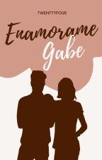 Enamórame, Gabe  #1 by twenttyfour