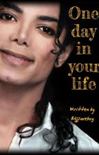 (18+) One day in my life (complete)  by mjjlovebug