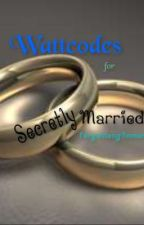 WATTCODES! for Secretly Married (forgottenglimmer) by MsWattcoder