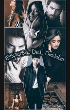 Esposa Del Diablo by AnaFye27
