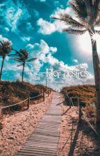 Her desires//J.G/S.W by thisgirlsaesthetics