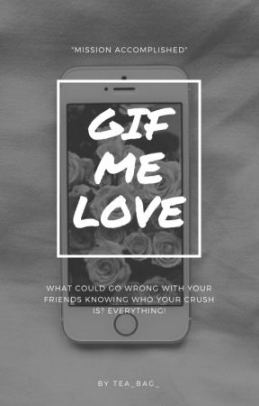 Gif Me Love by tea_bag_