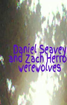 Daniel Seavey and Zach Herron werewolves by Bookworm4648