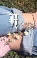 Appetizer - Kik ~ Peterick ✔️ by pointsatfrank