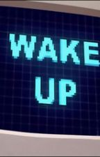 Wake Up by CalmingCrunch