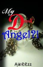 My devil angel (On Hold) by maikiella