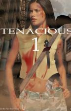 Tenacious by Purpleseaweed