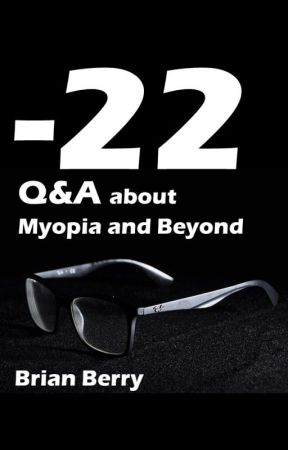 -22: Q&A About Myopia And Beyond by bberry__