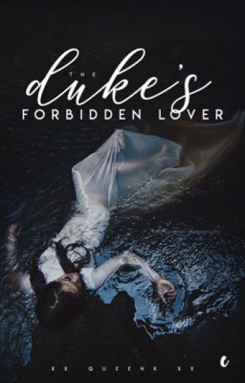 The Duke's Forbidden Lover (completed)