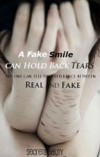 A Fake Smile can hold back Tears by amwrites