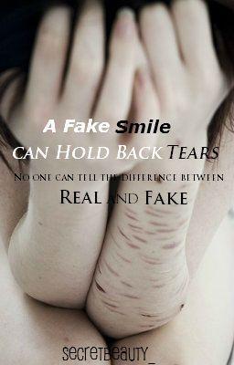 A Fake Smile Can Hold Back Tears Put Me Back Together