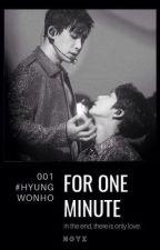 For one minute I Hyungwonho by -Noyz-