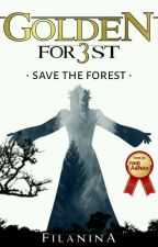 GOLDEN FOREST 3 Save The Forest by Filanina