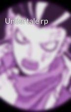 Undertale rp by ClydeChiu