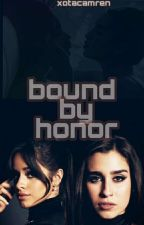 Bound by honor (G!P) by xotacamren