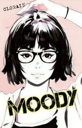 Moody by CloverRain