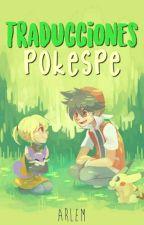 Traducciones Pokespe [Doujinshis/Oneshots] by _SoyTuPesadilla_