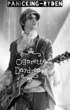 Cigarette Daydreams // Ryden by panicking-ryden