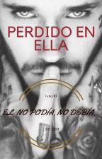 PERDIDO EN ELLA by Loky30