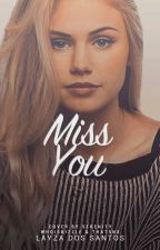 Miss You  by Lara_Mikaelson