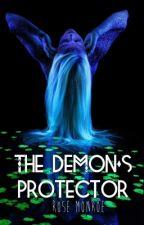 The Demon's Protector by RoseAnneMonroe
