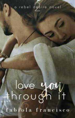 Love You Through It by AuthorFabiola