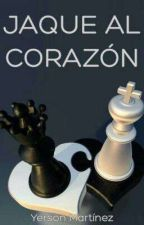 Jaque Al Corazón by yermttz