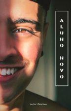 O aluno Novo - Demitri ( Gustavo) by Demitre96